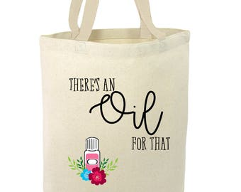 There's An Oil For That, Essential Oil, Canvas Tote