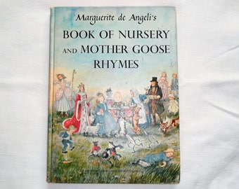 Marguerite De Angeli's Book of Nursery and Mother Goose Rhymes Angeli 1954