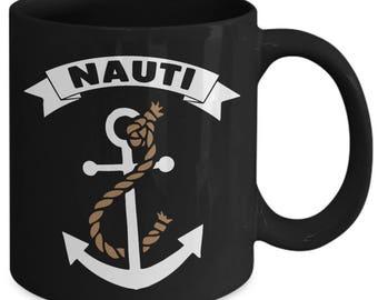 Nauti Funny Naughty Seafarer Coffee Mug