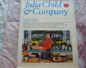 Julia Child & Company. HBDJ 1978 First Edition