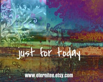 Just for today art orint wall decor home decor