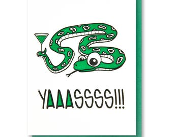NEW! Yasss   Illustrated Snake Martini   Funny Congrats Handlettering Letterpress Card   kiss and punch