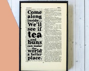 SUMMER SALE Kitchen Wall Art - Tea Gifts - Tea Shop Wall Art - Tea Lover Gift - Tea and Buns Quote - Kitchen Decor - Framed Art - Kitchen Ar