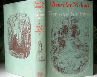 The Tree that Sat Down, Beverley Nichols, Vintage Children's Novel, Hardback Dust Jacket, Magic and Fairies, 1949