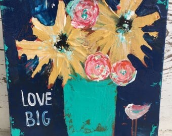 Love big, 8 x 8 acrylic painting with 1.5 deep profile, flower painting , inspirational art, blues and yellows, bird, girls wall art