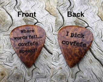 The Covfefe Pick? - Wood Guitar Pick - Premium Quality - Handmade With Afzelia Xylay - Laser Engraved On Each Side- No Stock Photos