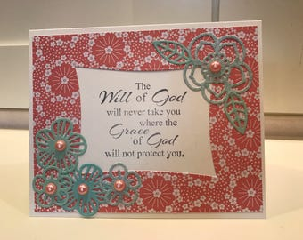 The will of God will never take you where the grace of God will not protect you Spiritual encouragement greeting card