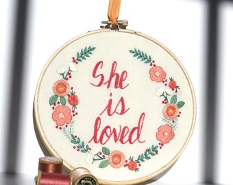 She is loved Embroidered Hoop Art