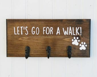Dog Walking Sign, Dog Walker Sign, Let's Go For A Walk Wood Sign, Leash and Key Hooks, Key and Leash Hanger, Key Holder, Leash Holder Sign