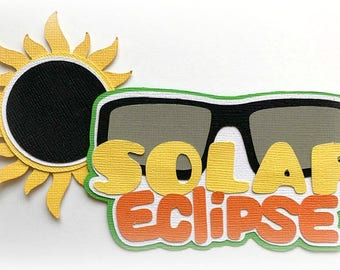 Solar eclipse  title premade paper piecing 3d die cut for scrapbooks cards planner project life by my tear bears kira