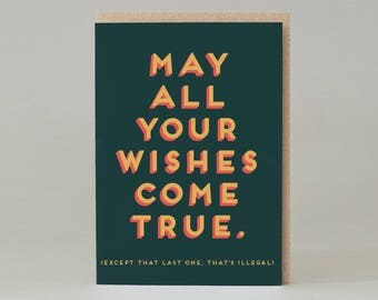 May all your wishes come true Card