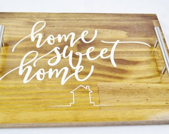 Home Sweet Home Stained Wood Serving Tray, Coffee Tray, Tea Tray, Espresso Tray