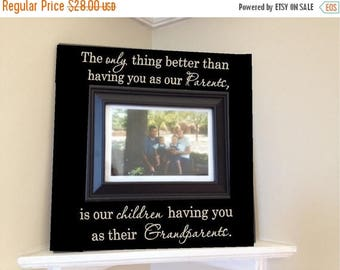 ON SALE Personalized Picture Frame wooden sign w vinyl quote...The only thing better than having you as our parents, is our children...