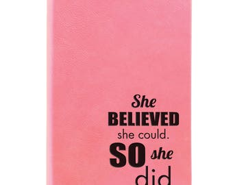 Leather Journal-She Believed She 31677