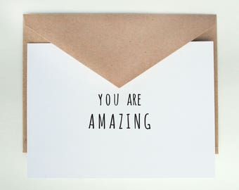 You are Amazing   -- Card & Envelope Set