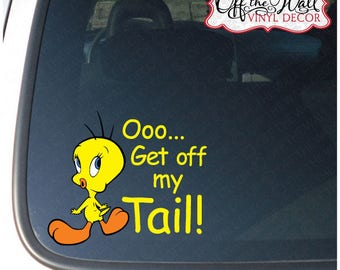 """Tweety Bird """"Get Off My Tail"""" Vinyl Car Decal Sticker"""