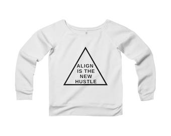Align Is The New Hustle Sweatshirt