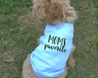 Mom's favorite Dog t-shirt - funny doggie t shirt - dog clothes - funny dog shirt