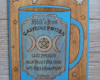 "Woodburned ""Caffeine Potion"" Wall Plaque"