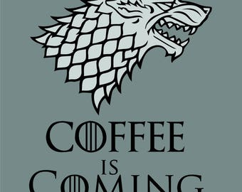 Grey Coffee Is Coming Coaster