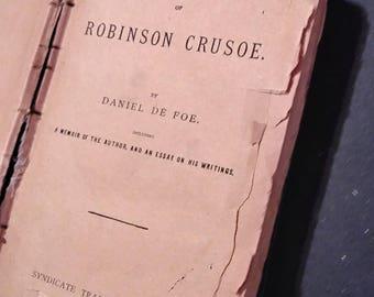 Vintage 1889 ROBINSON CRUSOE: The Life and Adventures of Robinson Crusoe by Daniel Defoe.  Includes author memoir