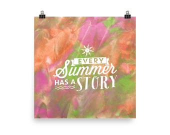 Every summer has a story - Poster