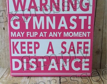 Gymnast sign, Warning, Flip humor, Gymnastic, GIft