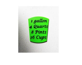 Magnet - 1 Gallon to Quarts or Pints or Cups for Kitchen Deco - On the Refrigerate - 3D Print - 10 Colors Available - Free Shipping in US