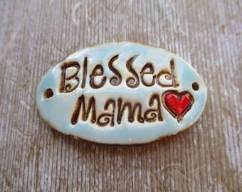 Blessed Mama Bracelet Connector