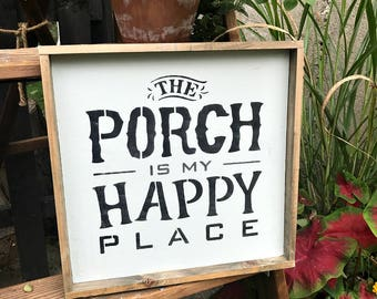Porch Decor, The Porch Is My Happy Place, Framed Wood Sign, Rustic Porch, Front Door Decor, Porch Sign, Deck Decor, Wood Sign Saying, Signs