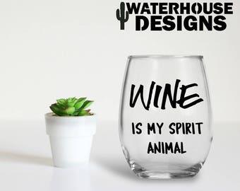 wine is my spirit animal - stemless wine glass - spirit animal - gift for her - sassy wine glass - birthday gift - christmas gift