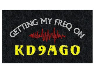 HAM RADIO Hat  - Custom EMBROIDERED  CrushProof Box with Getting My Freq On Design & Call - H18