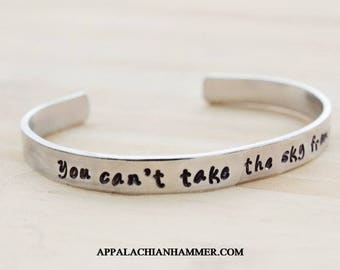 You Can't Take The Sky From Me Hand Stamped Cuff Bracelet - Firefly - Captain Mal - Serenity