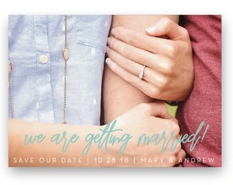 We Are Getting MARRIED - Save Our Date
