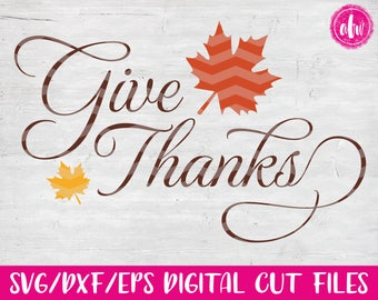 Give Thanks, SVG, DXF, EPS, Thanksgiving, Cut File, Vector, Fall, Autumn, Turkey, Silhouette, Cricut, Frame, Harvest, Thankful, Leaf