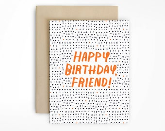 Friendship Birthday Card - Happy Birthday Friend - Greeting Card