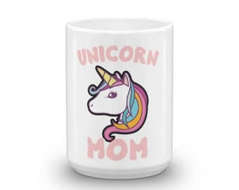Unicorn Mom Mug | Unicorn Lover Gift