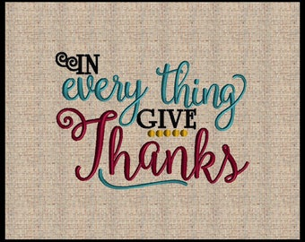 In every thing give thanks machine embroidery design Scripture Embroidery Design 5 sizes 4x6 up to 7x9