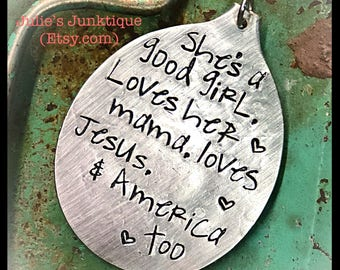 Stamped Vintage Upcycled Spoon Jewelry Pendant Charm - AGED - Music Lyrics - Tom Petty - She's A Good Girl, Loves Her Mama, Loves Jesus, &