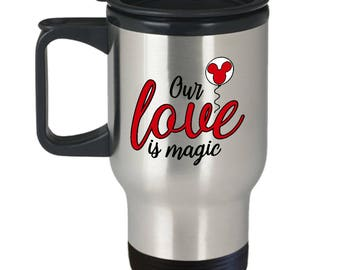 Our Love is Magic Travel Mug Gift Red Mouse Balloon Castle Fan Fanatic Magical Coffee Cup