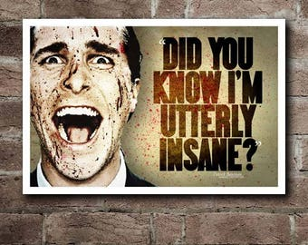 "AMERICAN PSYCHO ""Utterly Insane"" Movie Quote Poster"