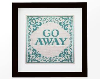 Go Away - Modern Cross Stitch PDF - Instant Download