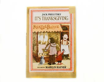 It's Thanksgiving by Jack Prelutsky, pictures by Marylin Hafner, 1982, Paperback book, Vintage Children's Book, Vintage Library