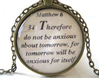 Bible Verse Necklace - Scripture Necklace - Matthew 6:34 Therefore Do Not Be Anxious About Tommorow - Christian Necklace - Gift Box Included