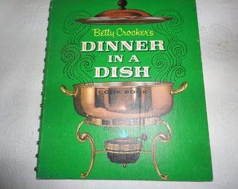 Betty Crocker's Dinner In A Dish Cookbook Spiral Bound First Edition Third Printing