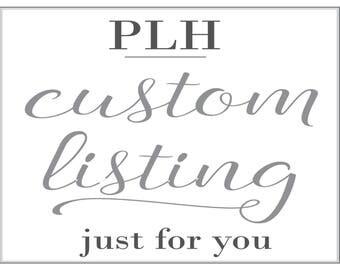 Custom Listing for Julie