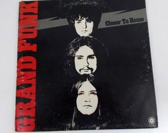 Grand Funk Railroad Closer to Home Vinyl LP Record Album SKAO-471
