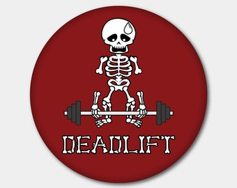 Deadlift Skeleton Magnet or Button. Fitness. Weightlifting. Gym. Bodybuilding. Workout. Stocking Stuffer. Gifts For Her. Gifts For Him.