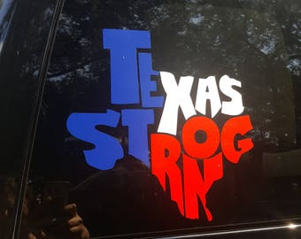 Texas Strong Decal // Texas Strong Window Decal // Texas Strong Yeti Decal // Texas Flag Decal