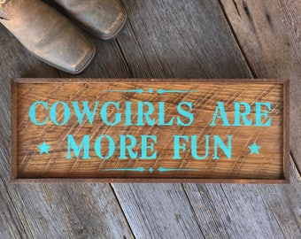 Rustic Cowgirl Sign, Handmade Wood Sign, Cowgirl Sayings, Cowgirl Decor, Outdoor Sign, Barn Sign, Country Western Sign, Wood Wall Signs